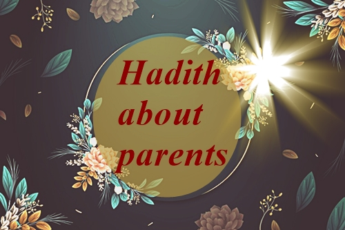 Hadith about parents