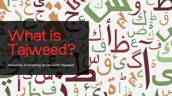 What is Tajweed?
